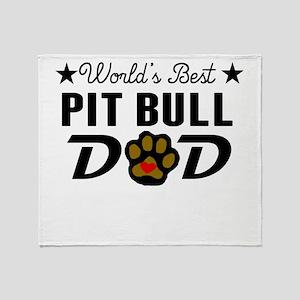 World's Best Pit Bull Dad Throw Blanket