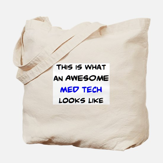 awesome med tech Tote Bag