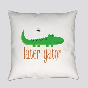 Later Gator Everyday Pillow