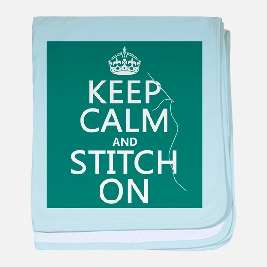 Keep Calm and Stitch On baby blanket