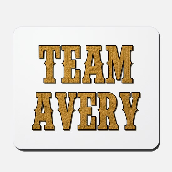 TEAM AVERY Mousepad