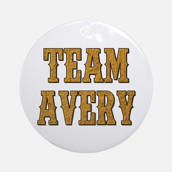 TEAM AVERY Round Ornament