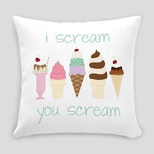 I Scream You Scream Everyday Pillow