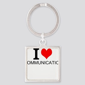 I Love Communications Keychains