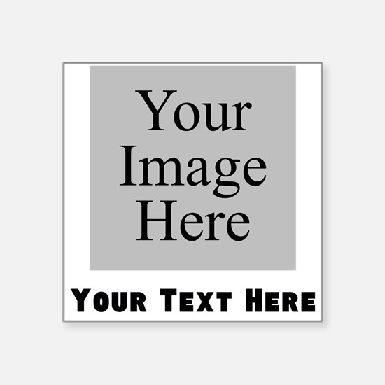 Your Image And Text Sticker