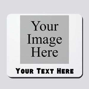 Your Image And Text Mousepad