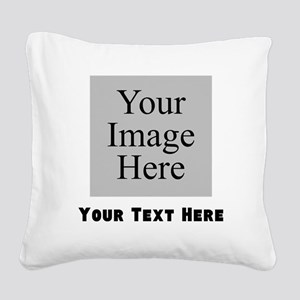Your Image And Text Square Canvas Pillow