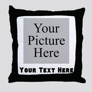 Custom Picture And Text Throw Pillow