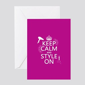 Keep Calm and Style On Greeting Cards