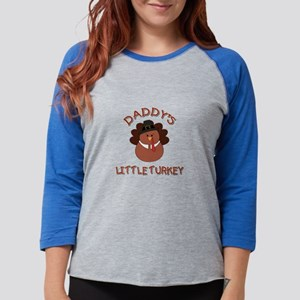 DADDY'S LITTLE TURKEY Long Sleeve T-Shirt