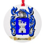 Martinetto Round Ornament