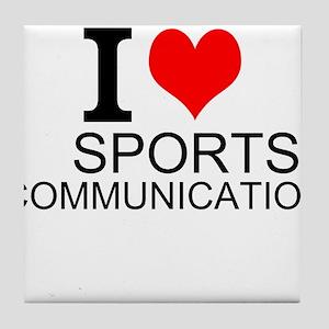 I Love Sports Communications Tile Coaster
