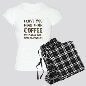 I LOVE YOU MORE... Women's Light Pajamas