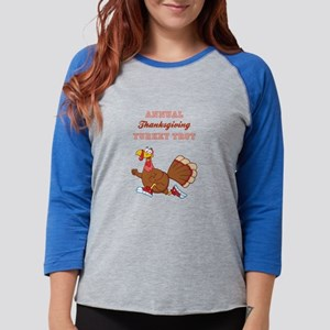 ANNUAL TURKEY TROT Long Sleeve T-Shirt