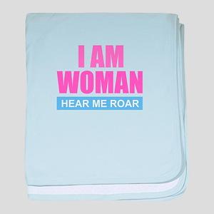 I Am Woman - Hear Me Roar baby blanket