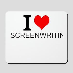 I Love Screenwriting Mousepad