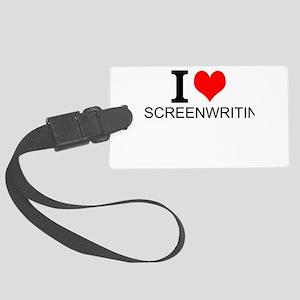 I Love Screenwriting Luggage Tag