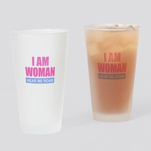 I Am Woman - Hear Me Roar Drinking Glass