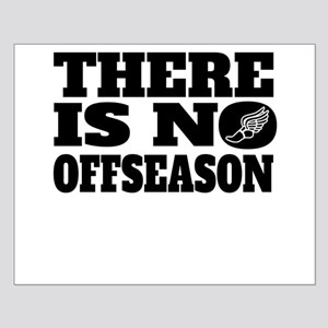 There Is No Offseason Running Posters
