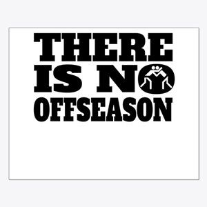 There Is No Offseason Wrestling Posters