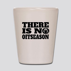 There Is No Offseason Wrestling Shot Glass