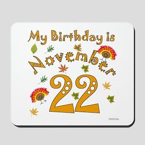 Thanksgiving November 22nd Birthday Mousepad