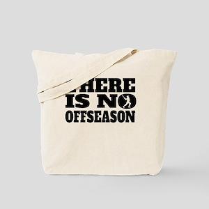 There Is No Offseason Baseball Tote Bag