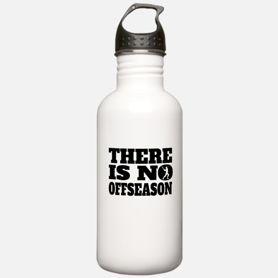 There Is No Offseason Baseball Water Bottle