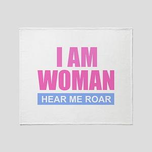 I Am Woman - Hear Me Roar Throw Blanket
