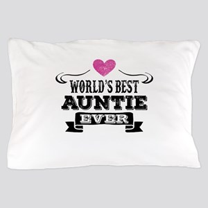 World's Best Auntie Ever Pillow Case
