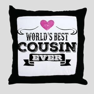 Worlds Best Cousin Ever Throw Pillow