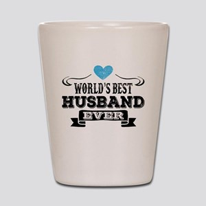Worlds Best Husband Ever Shot Glass