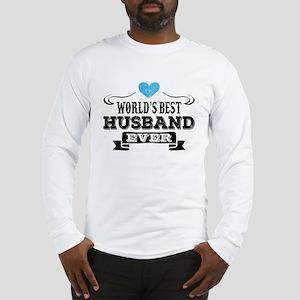 Worlds Best Husband Ever Long Sleeve T-Shirt