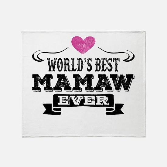 World's Best Mamaw Ever Throw Blanket