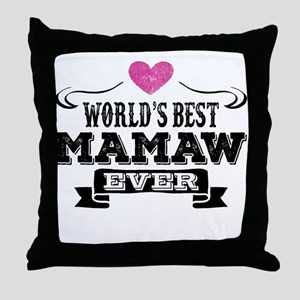 World's Best Mamaw Ever Throw Pillow
