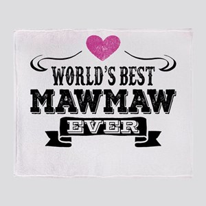 World's Best Mawmaw Ever Throw Blanket