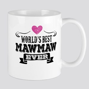 World's Best Mawmaw Ever Mugs