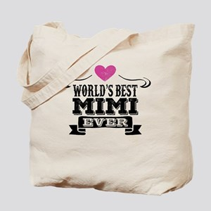 Worlds Best Mimi Ever Tote Bag