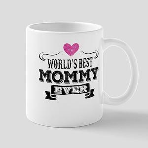 World's Best Mommy Ever Mugs