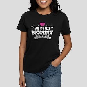 World's Best Mommy Ever T-Shirt