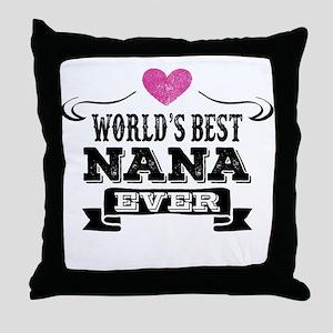 World's Best Nana Ever Throw Pillow