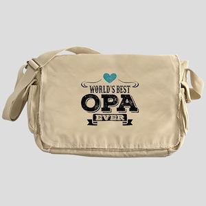 Worlds Best Opa Ever Messenger Bag