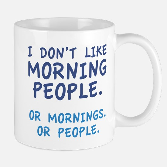 Cute Not a morning person Mug