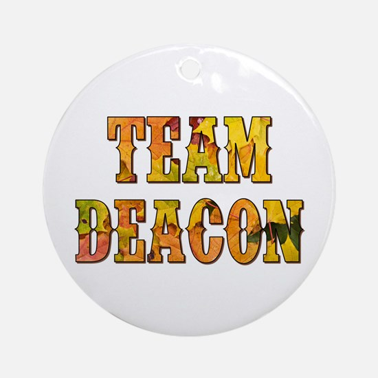 TEAM DEACON Round Ornament