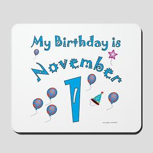 November 1st Birthday Mousepad