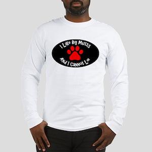 I like big mutts and I cannot Long Sleeve T-Shirt
