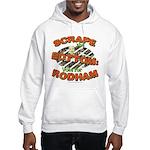 Scrape Bottom anti-Hillary Hooded Sweatshirt