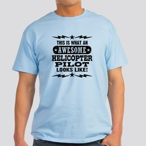 Awesome Helicopter Pilot Light T-Shirt
