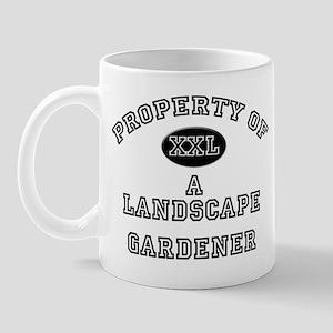 Property of a Landscape Gardener Mug