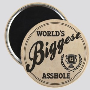 World's Biggest Asshole Magnet